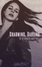 Charming, Darling »»Book One (SOA) by Sheridannx