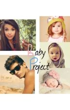 The Baby Project by lucky_104