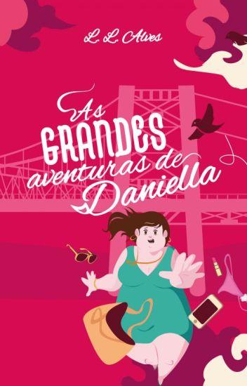 As GRANDES Aventuras de Daniella [degustação]