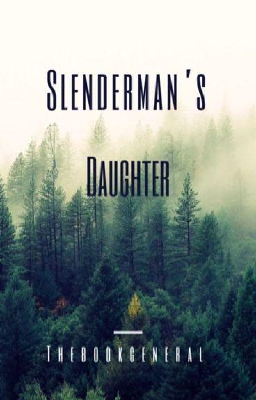 Slenderman's daughter