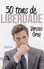50 Tons de Liberdade - Versão Grey by fodefsog