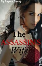The ASSASSIN'S wife by book-lover4ever