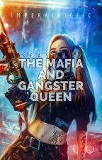 I'm the Mafia and Gangster Queen by ImperatriceC