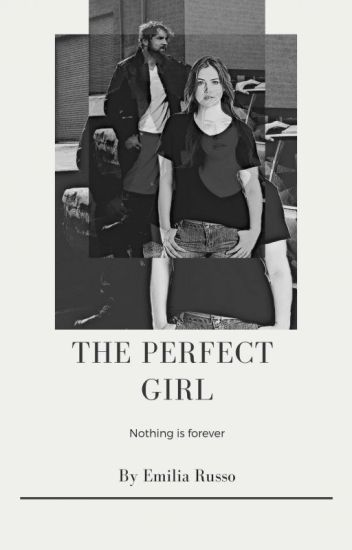 The Perfect girl( A Dean Ambrose FanFiction) [#Wattys 2015]