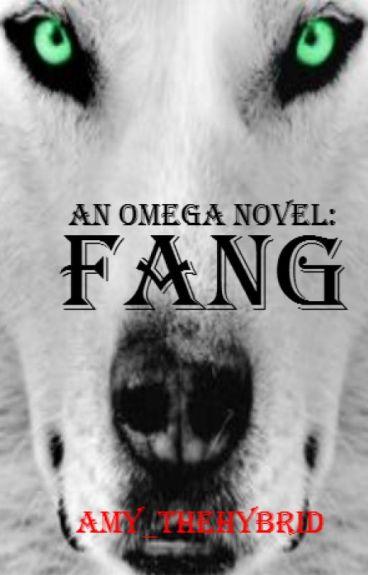 An Omega Novel: Fang (Book 1) (BoyxBoy) (Werewolf)