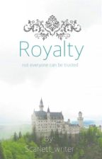 Royalty by Scarlett_writer