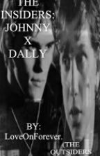The Insiders: JohnnyXDally (Outsiders fan-fiction) by loveonforever