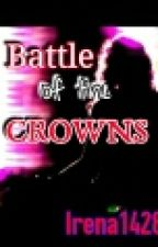 Battle of the Crowns by Irena1428