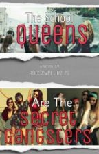 The School Queens are The Secret Gangster[NO UPDATES] by RooseveltHzizs