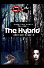 The Hybrid by RawYal
