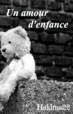 un amour d'enfance by hakima22