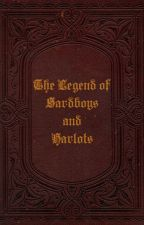 The Legend of Sardboys and Harlots by wariyonce