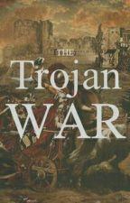 The Trojan War [#Wattys2015]( on hold) by BuddySravya