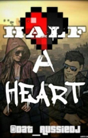 Half A Heart (Vanoss Crew Fanfic)