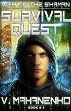 Survival Quest (LitRPG series The Way of the Shaman: Book #1) by V. Mahanenko by Magic_Dome_Books