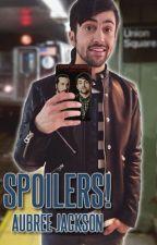 Spoilers! (Mavi) by xxaubreejxx