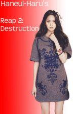 Reap 2: Destruction by Haneul-haru