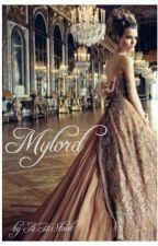 Mylord by AveryHeddaStaak