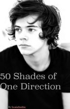 50 shades of one direction (fiction) by ScotiaLily