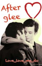 After Glee (klaine fanfic) by love_love_me_do