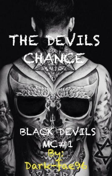 The Devils Chance(Black Devils MC #1)