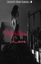 Forbidden Love by NoemiHemmings
