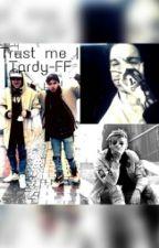 Trust me. || Tardy Fanfiction by ceelinaliebtrap