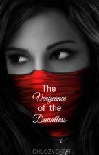 The Vengeance of the Dauntless by chlozycker