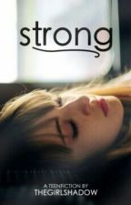 Strong by thegirlshadow