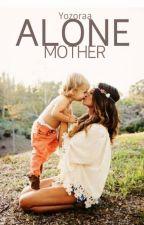 Alone Mother by Yozoraa