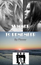 A SUMMER TO REMEMBER by Flower64