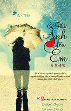Có Phải Anh Yêu Em - Tô Thất by chengfeng