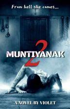 MUNTIYANAK by violet033113
