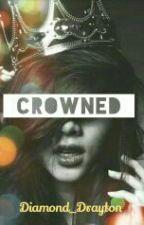 Crowned by Diamond_Drayton