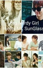 Miss Nerdy Girl meets Mr.SunGlass by verondo07