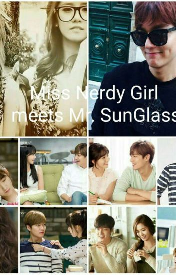 Miss Nerdy Girl meets Mr.SunGlass