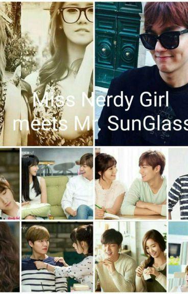 Miss Nerdy Girl meets Mr.SunGlass