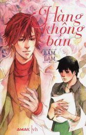 Đọc Truyện Hàng Không Bán (非卖品) - Lam Lâm (蓝淋)