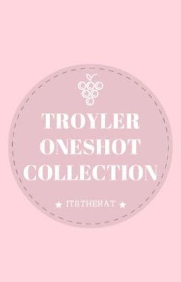 Troyler Oneshot Collection