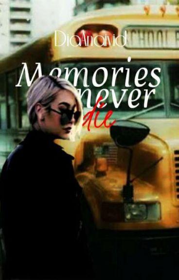 Memories Never Die (LTU)