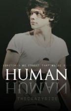 Human [Harry Styles] by TheCrazySide