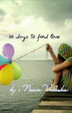 30 days to find love by NoviaValeskaaa