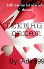 A Teenage Dream by adira99
