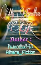 My Endless Life by Priscilla393