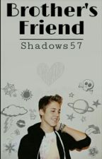Brother's Friend | Matthew Espinosa ✔️ by shadows57