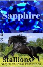 Sapphire Stallions- The Sequel to Pink Palominos by everythings-ace
