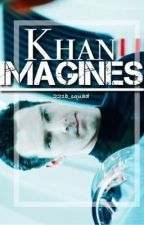Khan Imagines by 221b_squad