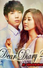 Campus Sweetheart: Dear Diary 2 (YongSeo Couple) by UrockMyHeart
