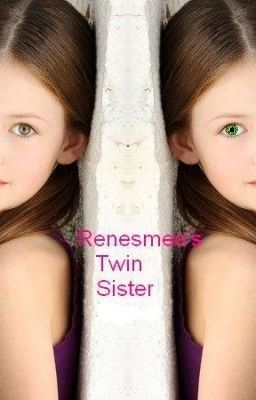 Renesmee's Twin Sister.
