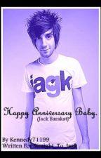 Happy Anniversary Baby. (Jack, 2-shot) by Kennedy71199